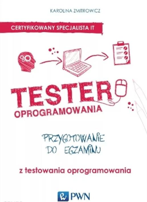 Tester oprogramowania - Książki dla testerów oprogramowania cz. 1