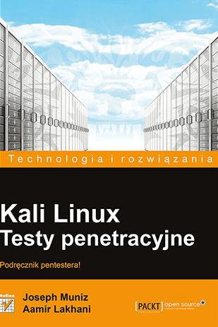 kali linux testy penetracyjne i bezpieczeństwo sieci dla zaawansowanych chomikuj