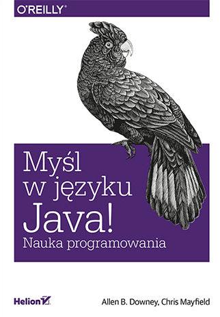 Książki do nauki Javy - Myśl w języku Java