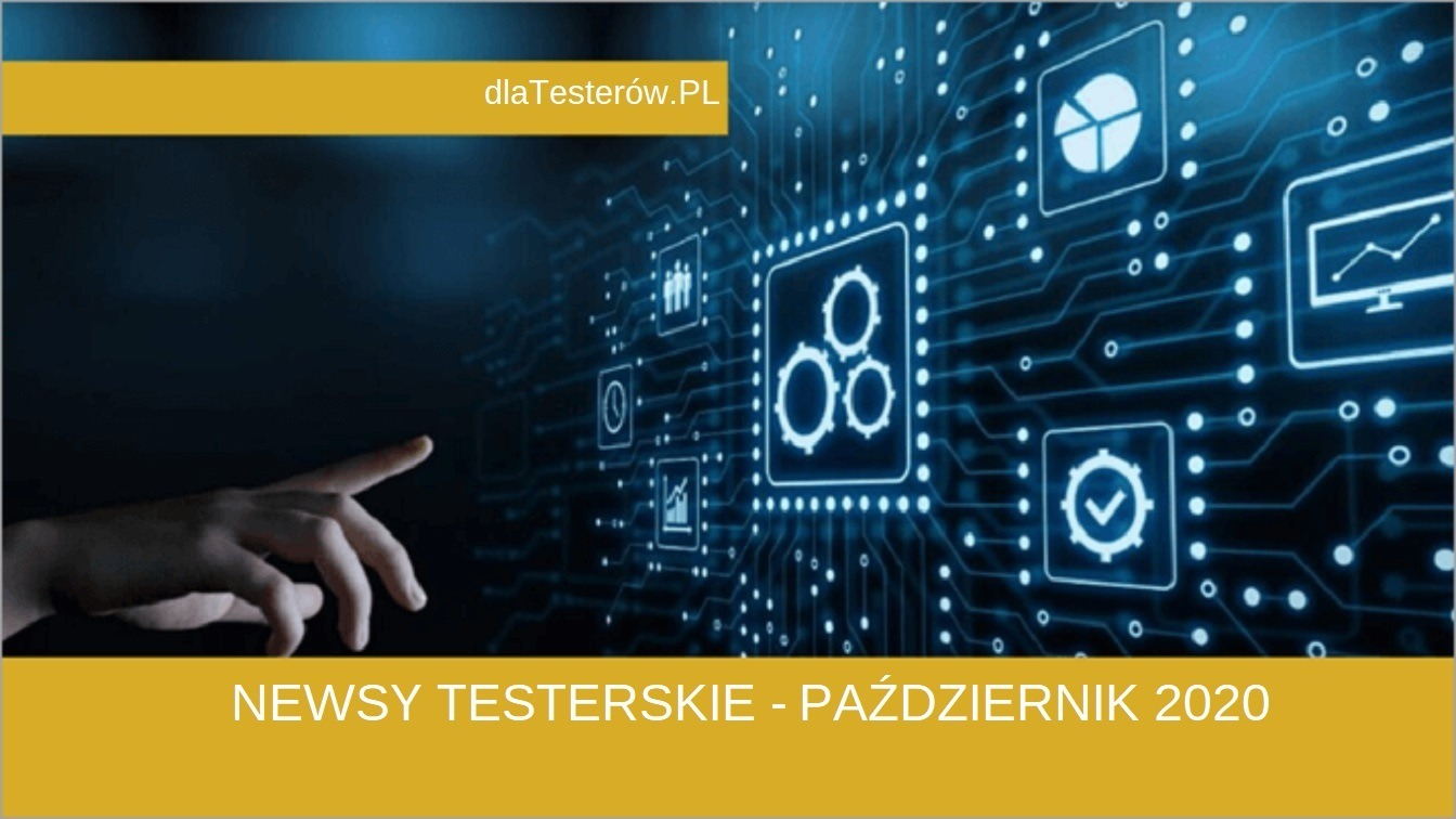 Testerskie Newsy - listopad 2020