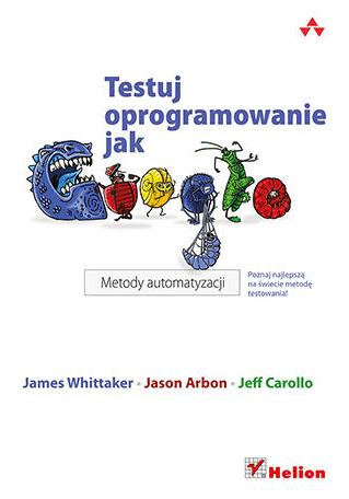 Książki dla testerów oprogramowania cz. 3 - testuj oprogramowanie jak google