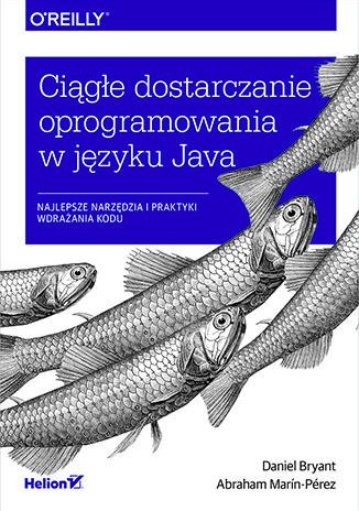 Książki dla testerów oprogramowania cz. 5 - Ciągłe dostarczanie oprogramowania w języku Java.