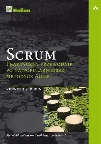 Książki na temat Scruma - Scrum. Praktyczny przewodnik po najpopularniejszej metodyce Agile.png